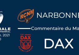 NATIONAL - 2020/2021 J14 : Narbonne - Dax : Commentaire du match