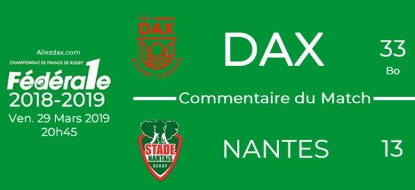 FED1 - 2018/2019 - J21 : DAX - NANTES : Commentaire du match
