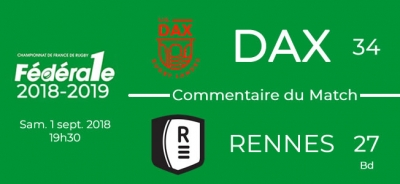 FED1 - 2018/2019 - J1 : DAX - RENNES - Commentaire du match