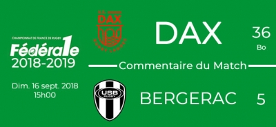 FED1 - 2018/2019 - J3 - DAX - BERGERAC : Commentaire du match