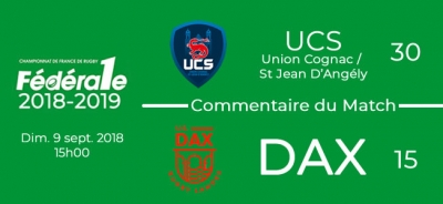 FED1 - 2018/2019 - J2 - UCS - DAX : Commentaire du match