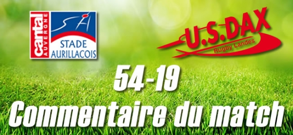2016-2017 J30 : AURILLAC - DAX : Commentaire du match